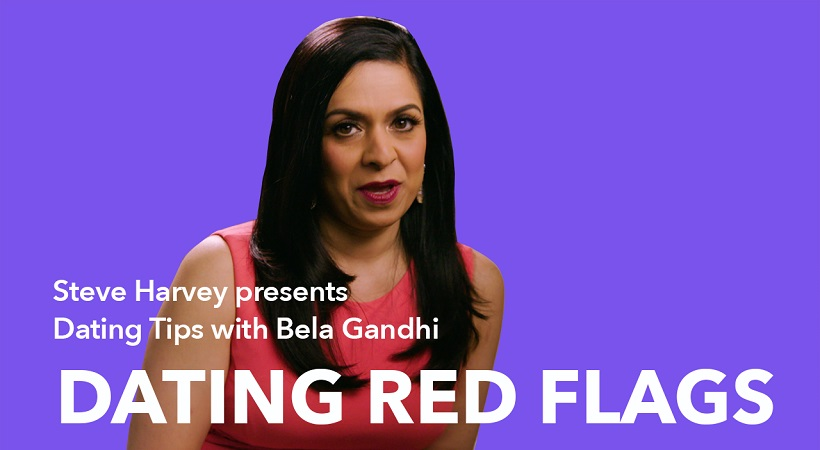 Dating Tips With Bela Gandhi | Dating Red Flags