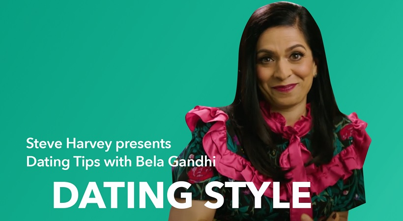 Dating Tips With Bela Gandhi: Dating Style