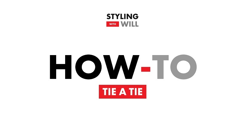 How to Tie a Tie With These Simple Steps | Styling With Will